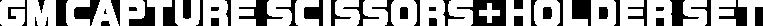 GMキャプチャーシザース + ホルダーセット ロゴ